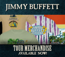 Jimmy Buffett's Tour Merchandise Available Now!